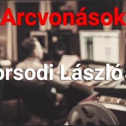 Arcvonások: Borsodi László, vállalkozó